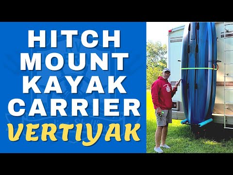 HITCH MOUNT KAYAK CARRIER - Vertiyak to the Rescue - Love This Rack