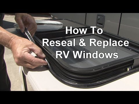 RV 101® - RV How-To Reseal & Replace RV Windows
