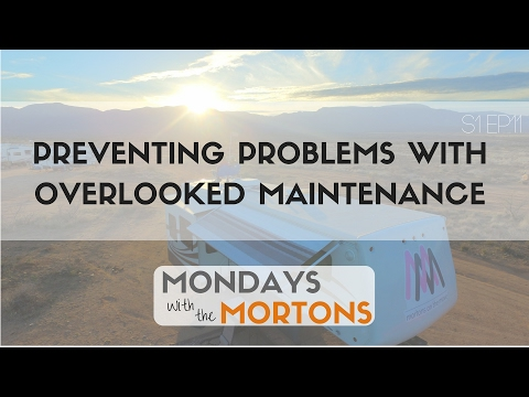 Commonly Missed RV and Vehicle Maintenance Items | Preventing Catastrophic Failure and Breakdowns