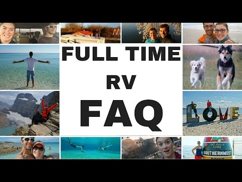 Full Time RV Life 1 Year- Frequently Asked Questions