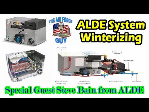 ALDE System Winterizing & Maintenance with Special Guest Steve Bayne from ALDE