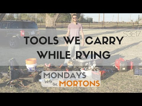 RV Toolkit -Tools we carry while RV Traveling Full Time