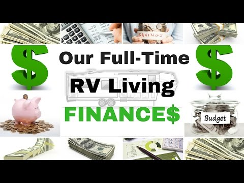 Full Time RV Living Finances - One Year on the Road